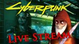 Cyberpunk 2077 – Live Stream – Part 6