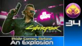Cyberpunk 2077 (RTX Ultra | Very Hard) #34 : Pride Comes Before An Explosion