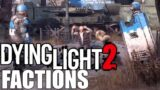 DYING LIGHT 2 – FACTIONS (Peacekeepers vs. Scavengers, Everything We Know About Dying Light 2)