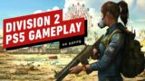 Division 2 on PS5: 14 Minutes of 4K 60fps Gameplay