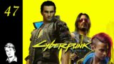 Don't Lose Your Mind // Let's Play Cyberpunk 2077 – Part 47