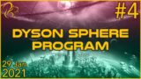 Dyson Sphere Program | 29th January 2021 | 4/6 | SquirrelPlus