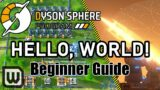 Dyson Sphere Program: Beginner Guide +Tip & Tricks! (Factory Setup & Automation Walkthrough)