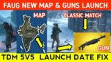 FAUG NEW CLASSIC MAP LAUNCH UPDATE ! | FAUG TDM 5V5 RELEASE DATE ? | FAUG GAME UPDATE | FAUG GUNS