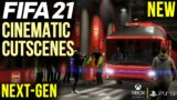 FIFA 21 | ALL 7 NEW CINEMATIC CUTSCENES | NEXT GEN – PS5, XBOX SERIES X