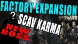 Factory Expansion w/ NEW Boss & SCAV KARMA – Tarkov Dev Update // Tarkov News 1/27/21