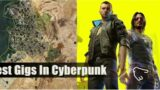 Game News: Cyberpunk 2077: The 10 Best Gigs (And How To Start Them)