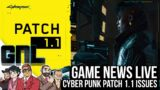 Game News Live – CyberPunk 2077 Patch 1.1 Issues