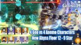 Genshin Impact – 4 Anemo vs 4 Geo Character New Abyss Floor 12 Gameplay – 9 Star Clear