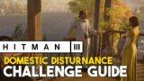 Hitman 3 Domestic Disturbance (Mendoza) Challenge Guide