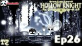 Hollow Knight Temporada 2 – Ep 26 – Palacio Blanco