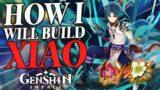 How I Will Build Xiao   Genshin Impact