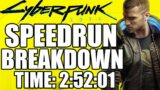 How Speedrunners beat Cyberpunk 2077 in 2:52:01 (Cyberpunk WR)