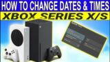 How To Change Dates And Time On Your XBOX SERIES X Or S