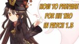 How to Prepare for Hu Tao with 1.3 Events! | Genshin Impact