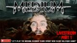 Lets Play THE MEDIUM Full Playthrough – Part One // The Medium Xbox Series X Gameplay