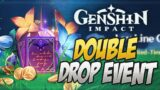 MAKE SURE YOU DO THIS! New Double Drop Event! Genshin Impact