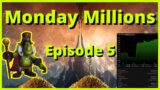 Monday Millions Ep. 5 | Darkmoon Faire + 1.2 Mil in Sales | Tsm Cooking Profile soon!!