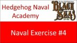 Naval Exercise #4: BLOOD & PLUNDER