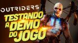 OUTRIDERS – Conhecendo a Demo [ PS5 – Playthrough ]