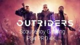 OUTRIDERS – DEMO       PS4 PRO 4K
