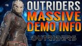 OUTRIDERS MASSIVE DEMO INFORMATION DROP! Demo Progress PERMANENT! Release Date/Time! | Outriders!