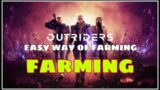 OUTRIDERS || outriders glitch || out raider easy way farming || ps5 || 4k 60fps