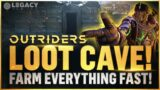 Outriders | Fastest Loot Cave Farm | Farm Legendaries, Resources, and Gear in MINUTES! EASY FARMING