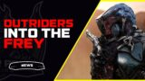 Outriders Into the Frey Summary and Thoughts