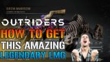 Outriders: Legendary GRIM MARROW is A BEAST!   How To Get This Legendary LMG (Outriders Guide)