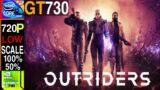 Outriders   Nvidia GT730 2GB   i5-4460   16GB RAM