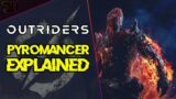Outriders Pyromancer Explained #Shorts