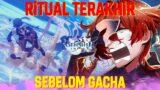 RiTUAL TERAKHiR SEBELOM GACHA !! | Genshin Impact Indonesia