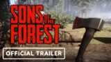 Sons of the Forest – Official Gameplay Trailer