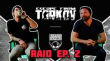 Special Operations Vets React Escape From Tarkov- RAID Ep#2