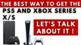The Best Way To Get a PS5 or Xbox Series X/S !!!!