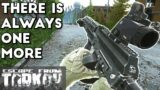 There Is Always One More ; Solo vs Squads – Escape From Tarkov