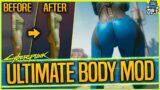 Ultimate Female Body MOD – BIGGER BOOTY & CHEST – Cyberpunk 2077 Customization Mod