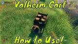 Valheim Cart How To Use and Build!
