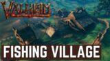 Valheim – Early Game Fishing Village