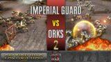 Warhammer 40,000: Dawn of War 2 – Faction Wars 2021   Imperial Guard vs Orks #2