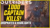 1000 CAPTAIN KILLS! DROP RATES + HIGHLIGHTS! // Outriders Demo Farm