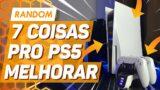 7 COISAS que o PS5 pode (e deve) MELHORAR