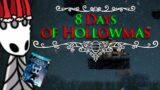 8 Days of Hollowmas | A Hollow Knight Christmas Parody