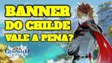 BANNER DE VOLTA DO CHILDE VALE A PENA?? GENSHIN IMPACT