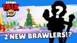 Brawl Stars: Brawlidays Brawl Talk! TWO new Brawlers!? Free gifts!?