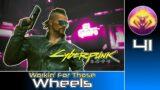 Cyberpunk 2077 (RTX Ultra | Very Hard) #41 : Workin' For Those Wheels