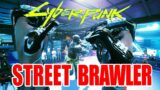 Cyberpunk 2077 Street Brawler Build Guide-How to make a Street Brawler