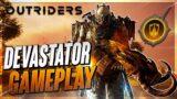*DEVASTATOR IS META* Outriders | Devastator Gameplay