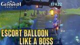 Escort Transport Balloon Like A Boss – Genshin Impact